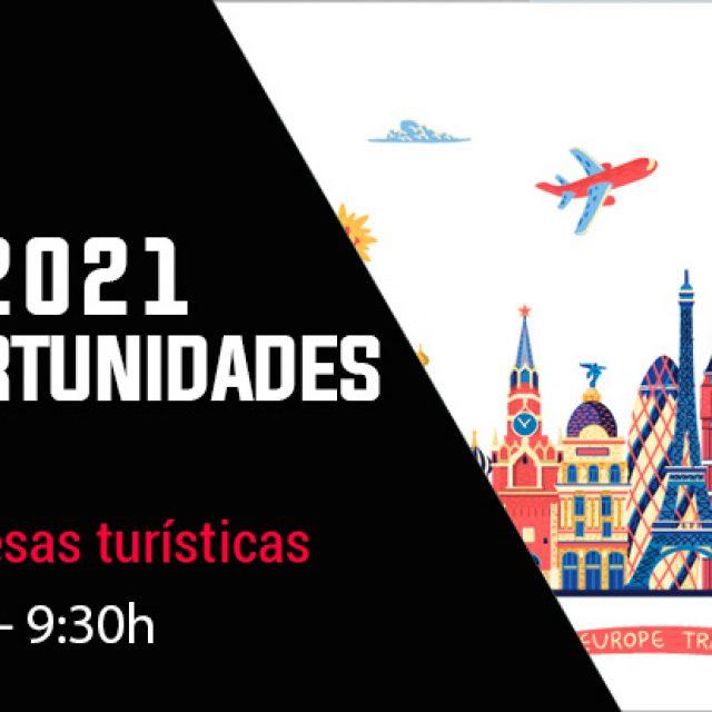Webinar | Turismo 2021 Nuevas Oportunidades de Negocio. Ayudas a empresas turísticas y Jornadas Emprendimiento, Tributación y Gestión Económica