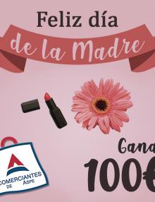 Sorteo 100€ DÍA DE LA MADRE