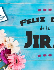 Feliz día de la Jira
