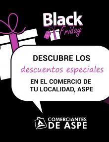 BLACK FRIDAY EN ASPE – Arranca la campaña Black Friday en los Comercios Asociados