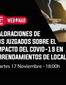 Webinar | Valoraciones de los juzgados sobre el impacto del Covid-19 en arrendamientos de locales