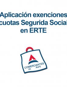 Aplicación exenciones cuotas Segurida Social en ERTE