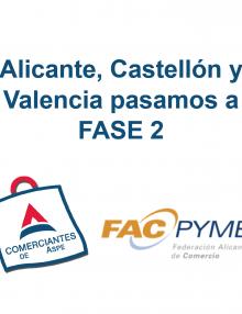 Alicante, Castellón y Valencia pasamos a FASE 2 –InfoFacPyme