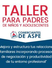 Taller para padres de niños y adolescentes – Asociación de Comerciantes de Aspe
