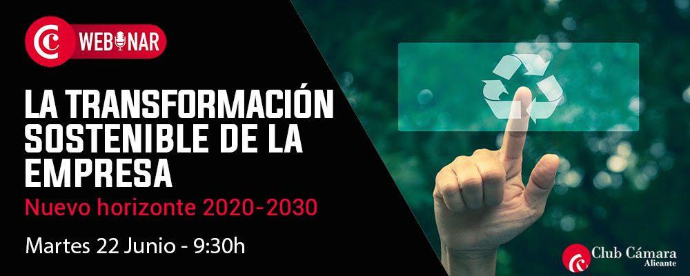 Webinar: 22-06 La transformación sostenible de la empresa: Nuevo Horizonte 2020-2030