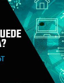 Webinar | IoT: ¿Qué es y cómo puede ayudar a mi empresa?-Martes 13 de julio