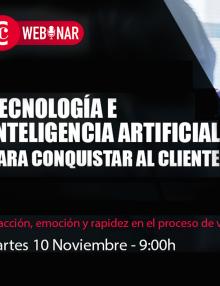 Webinar | Tecnología e inteligencia artificial para conquistar al cliente