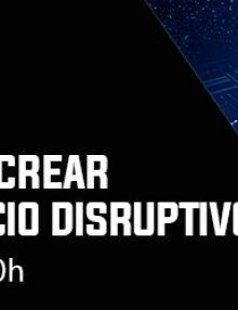 Webinar | Como utilizar Blockchain para crear modelos de negocio disruptivos
